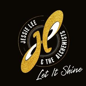 Neues Album von Jesse Lee and the Alchemists: Let It Shine