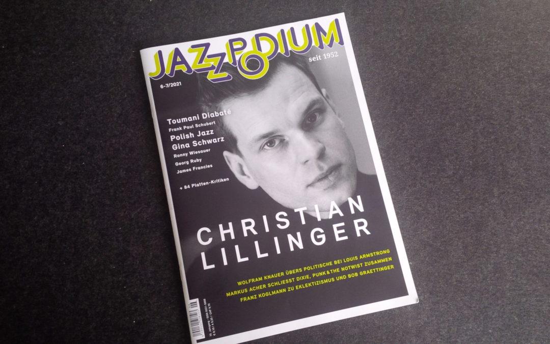 Grosser Bericht über Christian Lillinger und Gina Schwarz im aktuellen Jazzpodium