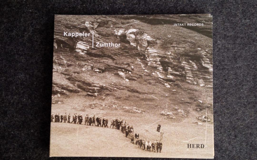Mein Hörtipp: Kappeler & Zumthor: Herd